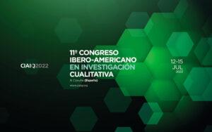 CIAIQ2022 11º Congresso Ibero-Americano em Investigação Qualitativa