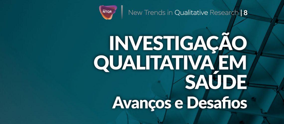 New Trends in Qualitative Research Vol. 8 (2021): Investigação Qualitativa em Saúde: avanços e desafios